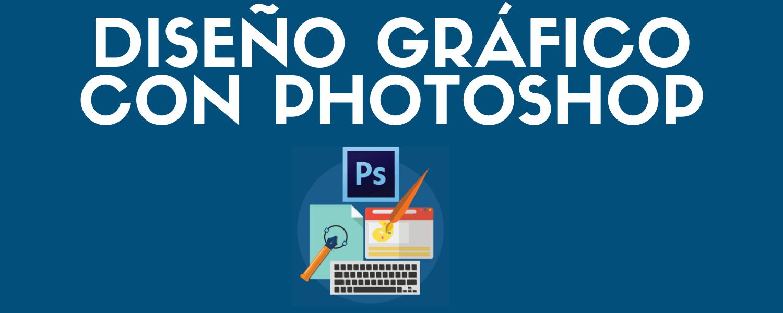 Curso de diseño gráfico con Photoshop