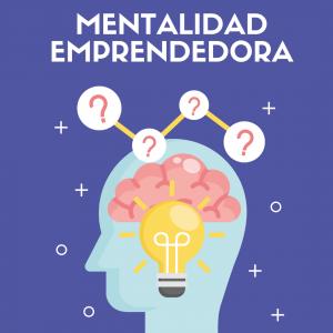 Curso Mentalidad emprendedora - Descubre el potencial de tu mente para alcanzar tu éxito - Desarrollo personal