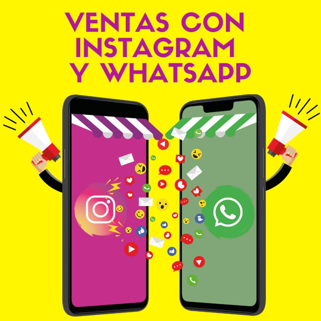 Cómo vender con Instagram y Whatsapp